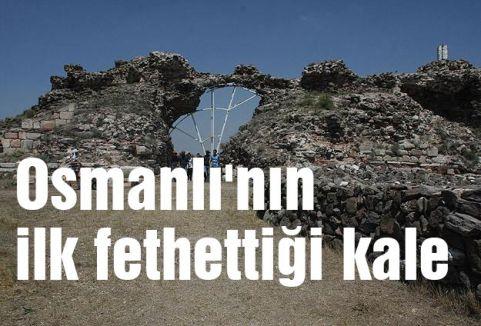 Osmanlı'nın ilk fethettiği kale