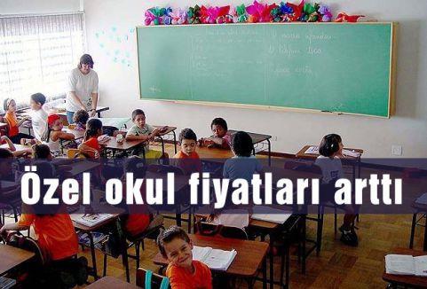 Özel okul fiyatları arttı