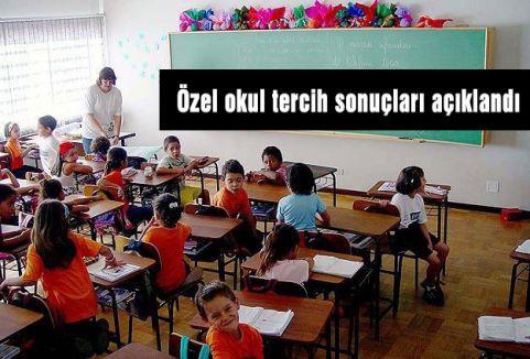 Özel okul tercih sonuçları açıklandı