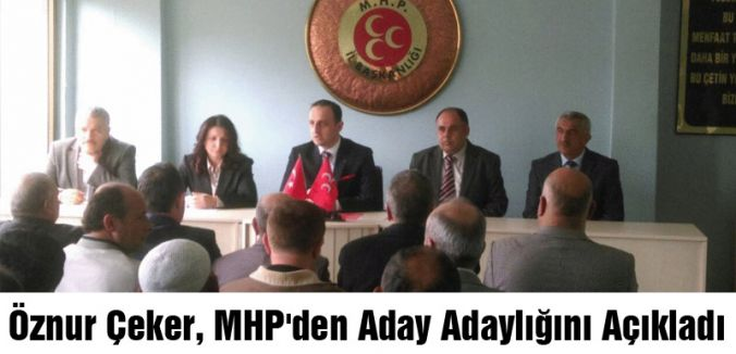 Öznur Çeker, MHP'den Aday Adaylığını Açıkladı