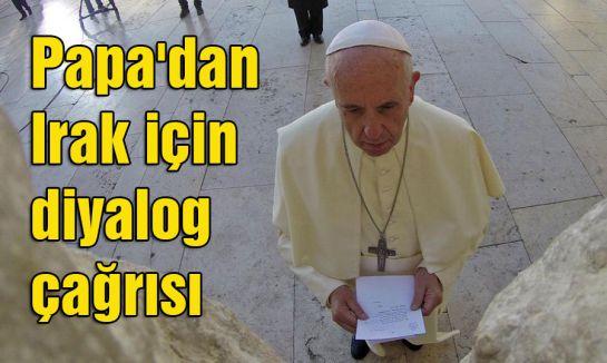 Papa diyalog dedi...