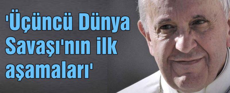 Papa Fracesco öyle bir kehanette bulundu ki