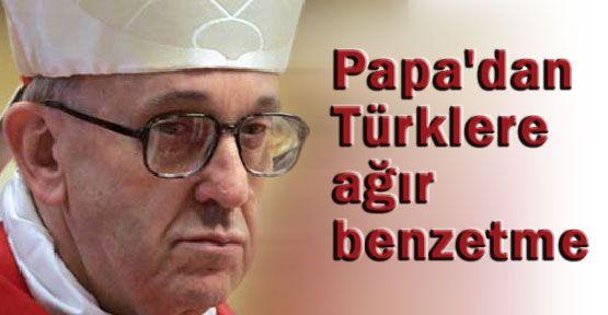 Papa Francis, Türkleri Nasıl Gördü