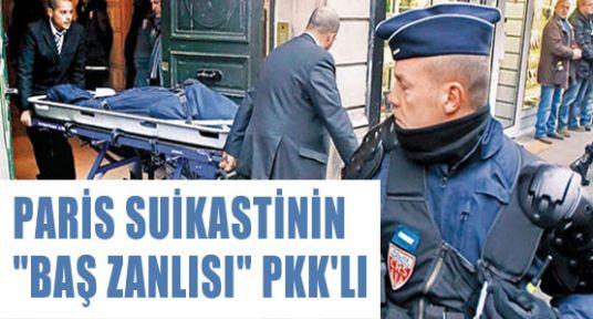 Paris Suikastının Baş Zanlısı PKK'lı