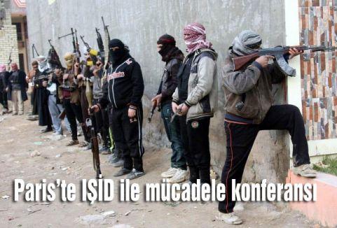 Paris'te IŞİD ile mücadele konferansı