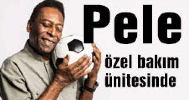 Pele, özel bakım ünitesinde