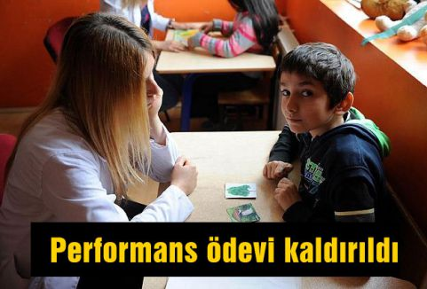 Performans ödevi kaldırıldı