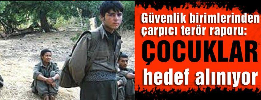 PKK Çocukları hedef alıyor...