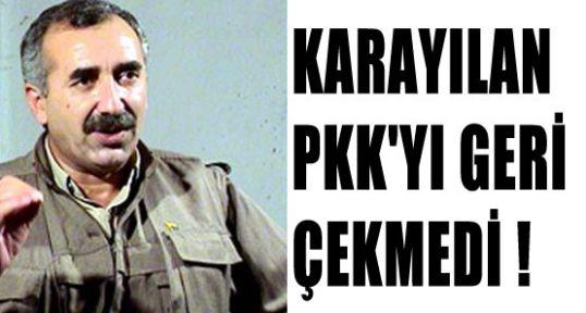 PKK Geri Çekilmedi