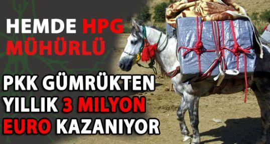 PKK gümrükten yıllık 3 milyon euro kazanıyor