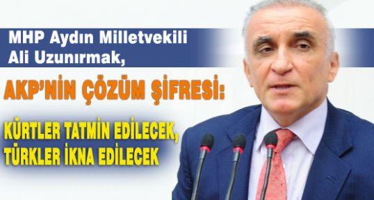 PKK tatmin edilecek, Türkler ikna edilecek!