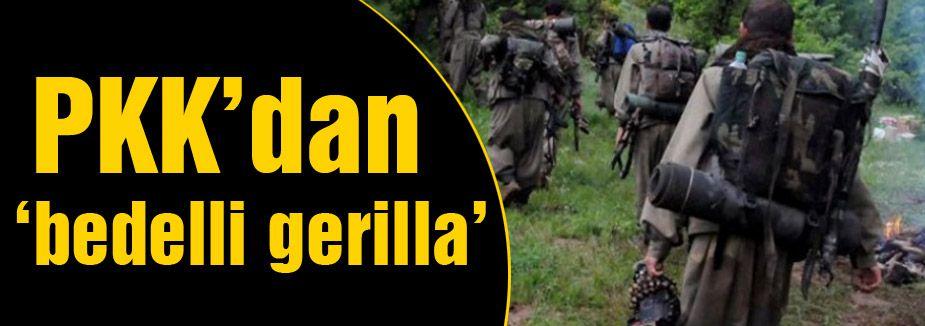 PKK'da 'bedelli' çıkardı!