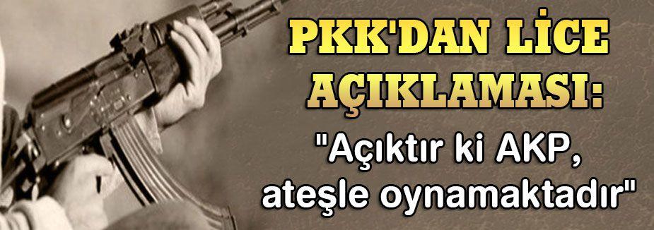 PKK'DAN LİCE AÇIKLAMASI
