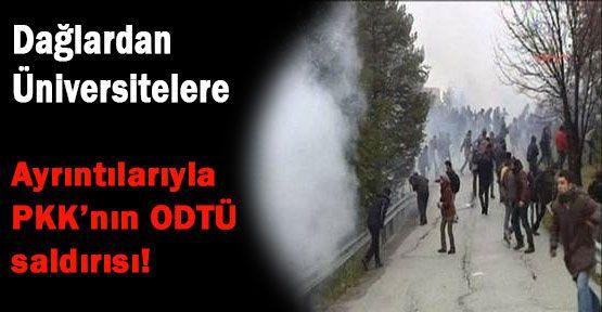 PKK'nın ODTÜ Saldırısındaki Ayrınıtılar...
