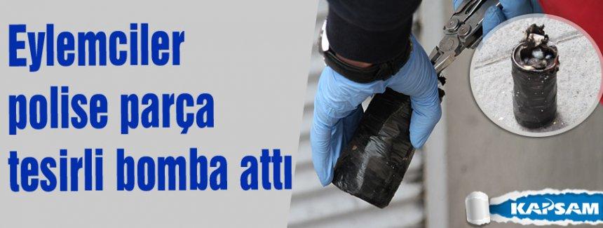 Polise parça tesirli bomba attılar