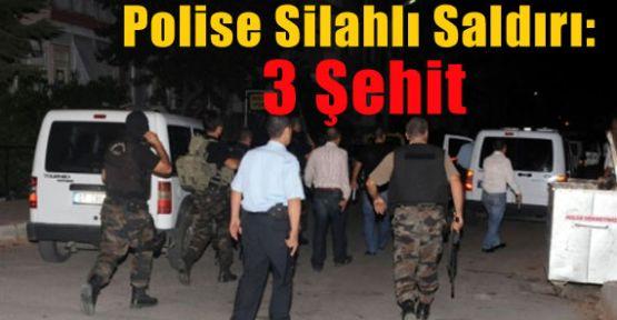Polise Silahlı Saldırı: 3 Şehit