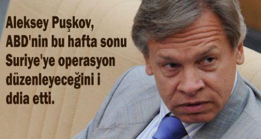 Puşkov'a göre Suriye Operasyonu bugün