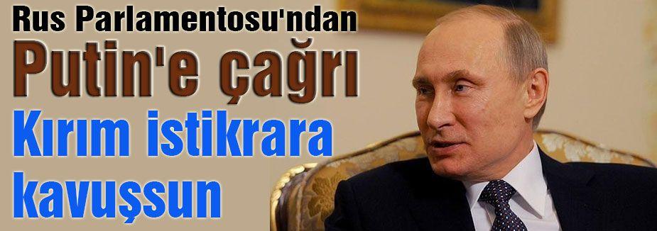 Putin'e çağrı
