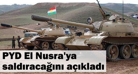 PYD, El Nusra'ya saldıracağını açıkladı