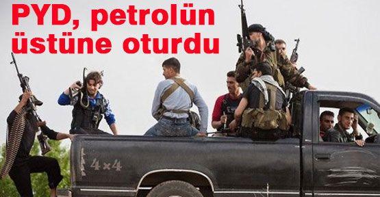 PYD, Petrolün  Üstüne Oturdu