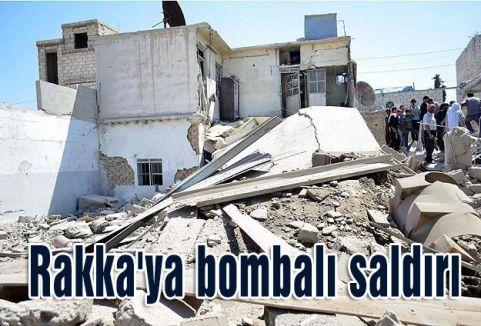 Rakka'ya bombalı saldırı