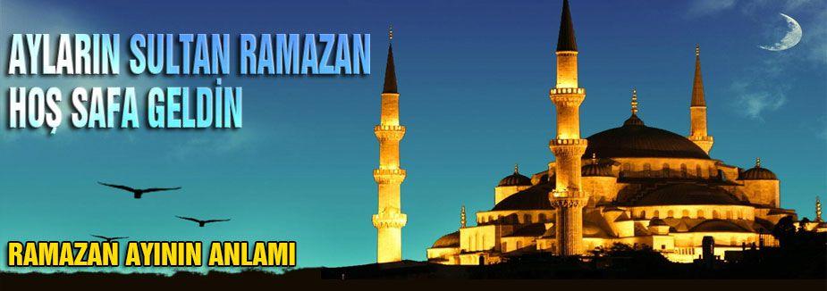 RAMAZAN AYININ ANLAMI