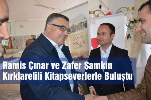 Ramis Çınar ve Zafer Şamkin Kırklarelili Kitapseverlerle Buluştu