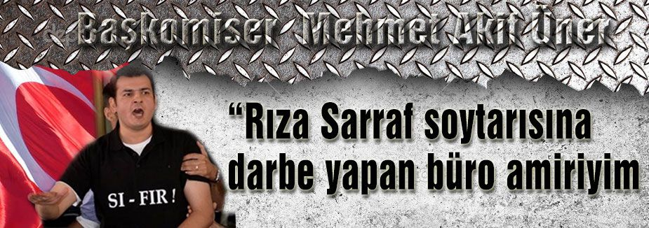 """Rıza Sarraf soytarısına darbe yapan büro amiriyim"