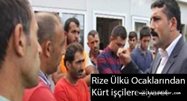 Rize Ülkü Ocakları şantiyede Kürt işçileri ziyaret etti