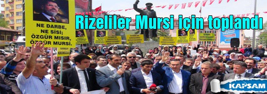 Rizeliler Mursi için toplandı