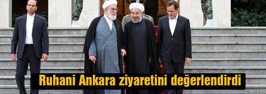Ruhani Türkiye ziyaretini değerlendirdi