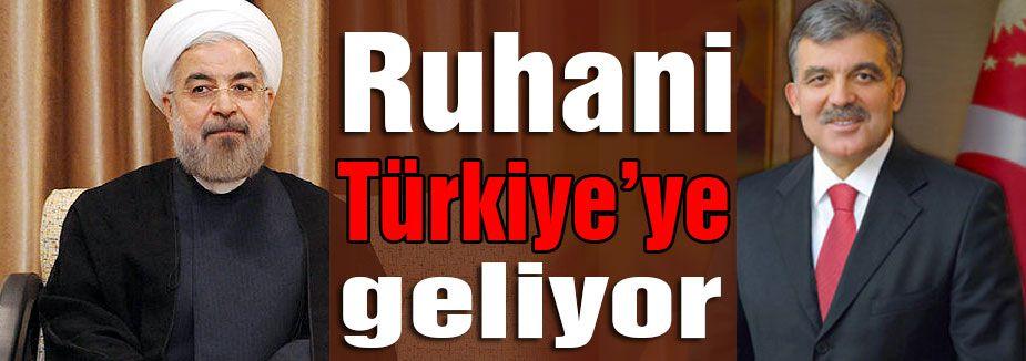 Ruhani Türkiye'ye Geliyor