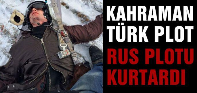 Rus pilotu kurtaran Kahraman Türk!