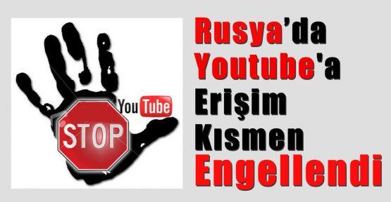 Rusya'da Youtube'a Kısmen Engel Koyuldu
