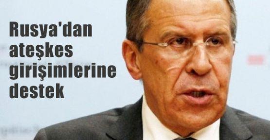 Rusya'dan ateşkes girişimlerine destek