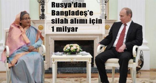 Rusya'dan Bangladeş'e 1 Milyar Kredi