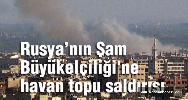Rusya'nın Şam Büyükelçiliği'ne havan topu saldırısı