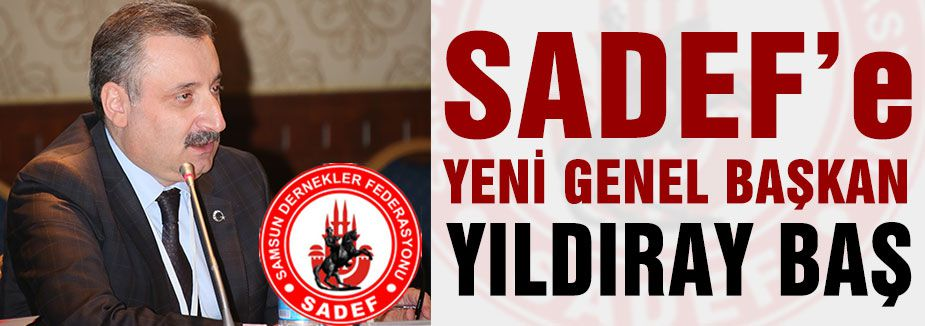 SADEF'e Yeni Başkan...
