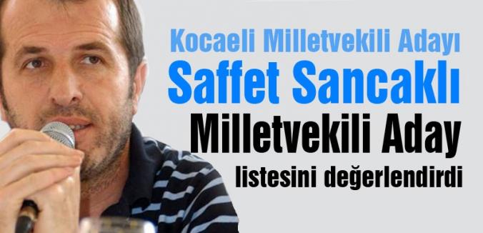 Saffet Sancaklı MHP'nin  aday Listesini değerlendirdi