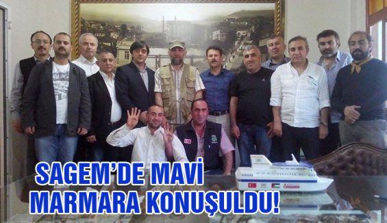 SAGEM'DE MAVİ MARMARA KONUŞULDU!