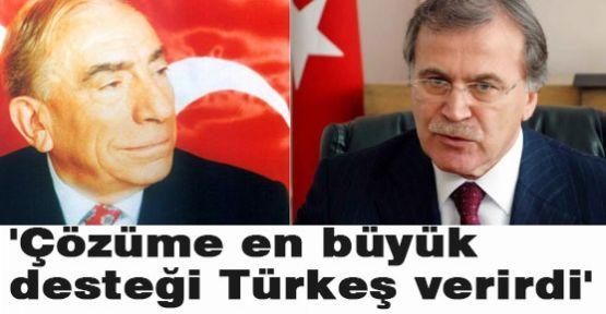 Şahin:Türkeş Çözüme Destek Verirdi