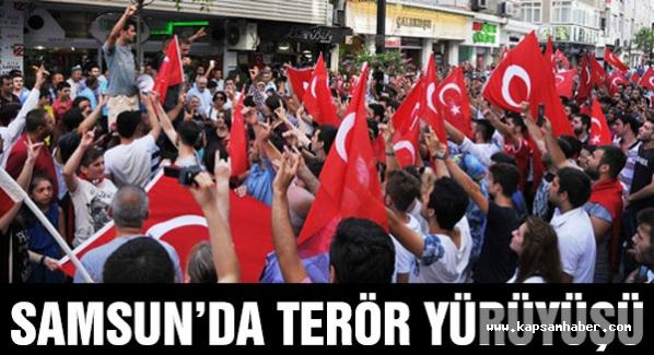 Samsun'da Teröre Lanet Yürüyüşü
