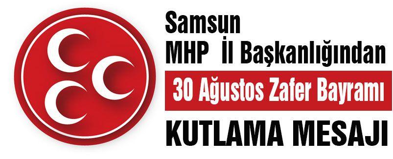 Samsun MHP'den  30 Ağustos Kutlaması