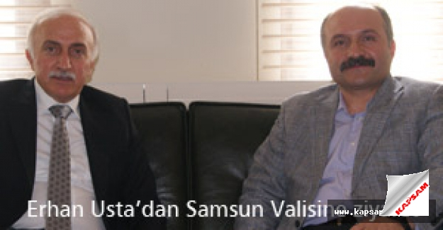 Samsun Milletvekili Usta'dan, Vali Şahin'e Ziyaret