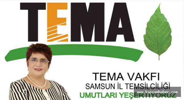 Samsun TEMA Vakfı Temsilcisi Leman Özay Oldu