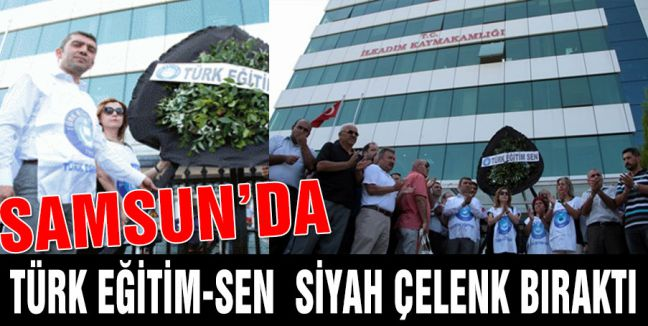 Samsun Türk Eğitim-Sen'den Siyah Çelenk