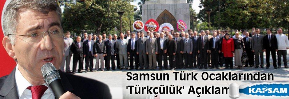 Samsun Türk Ocaklarından 'Türkçülük' Açıklaması