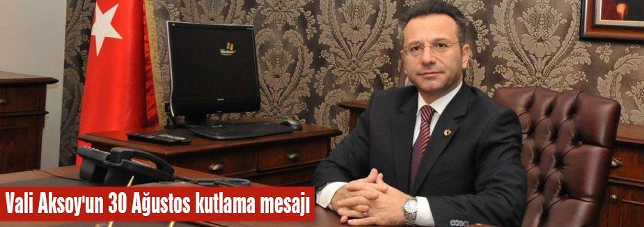 Samsun Valisi Aksoy'un Kutlama Mesajı