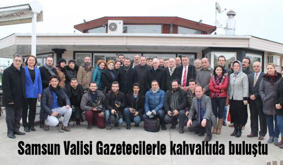 Samsun Valisi Gazetecilerle Kahvaltıda Buluştu