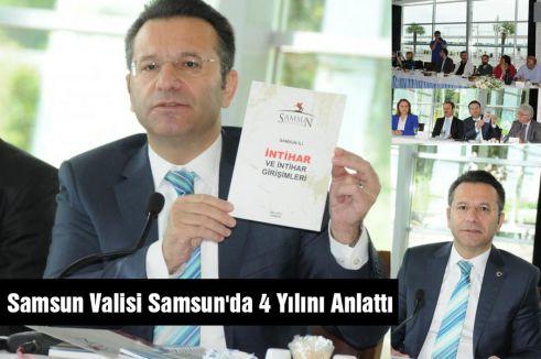 Samsun Valisi Samsun'da 4 Yılını Anlattı
